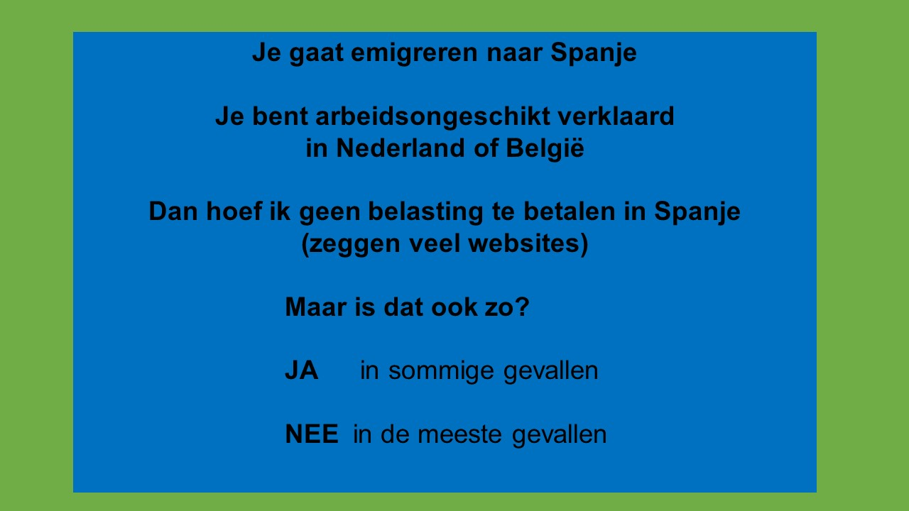 Emigreren, arbeidsongeschikt in Nederland of België en belasting in Spanje-featured